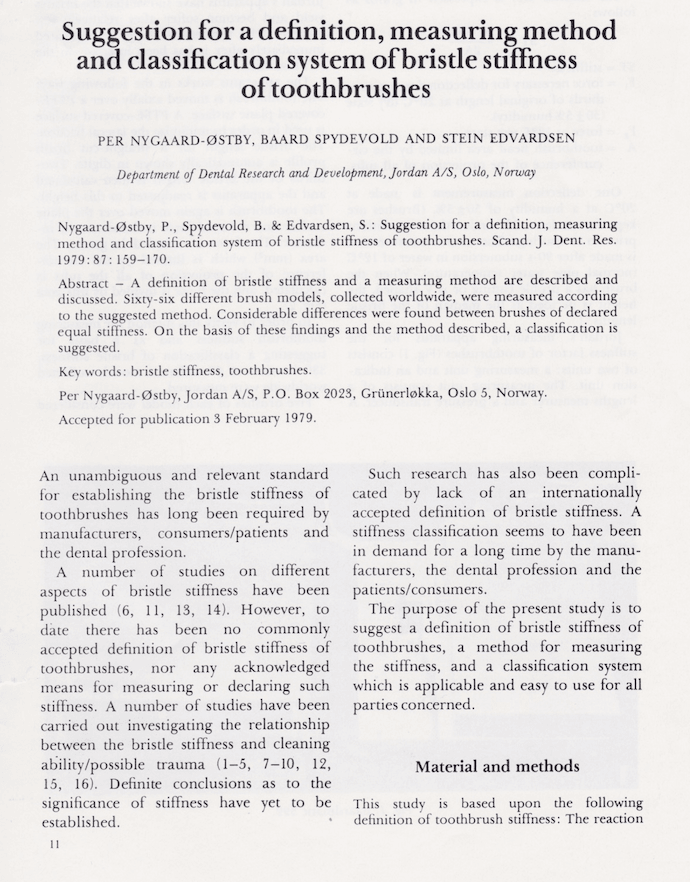 Suggestion for a definition, measuring method and classification system of bristle stiffness of thoothbrushes publisert 3.02.1979